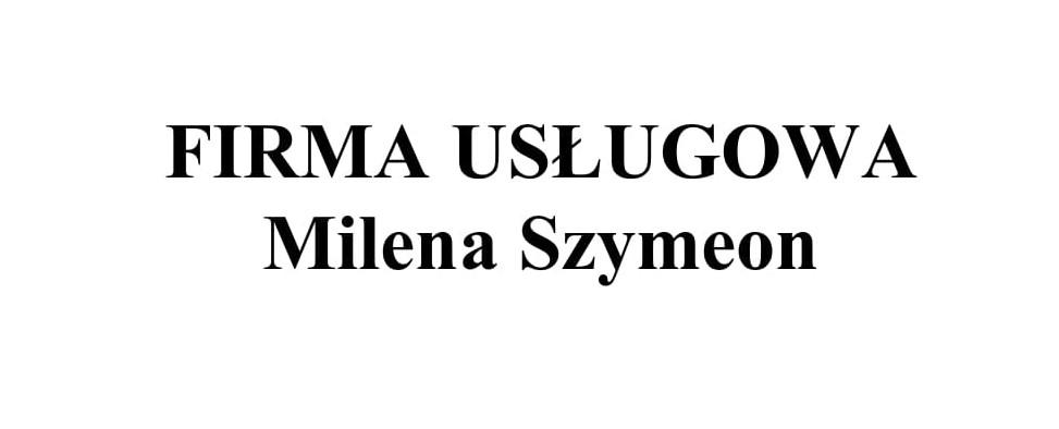 FIRMA USŁUGOWA Milena Szymeon