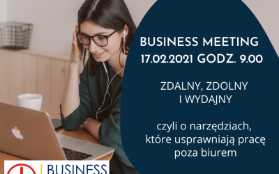 BUSINESS MEETING – ZAPRASZAMY!