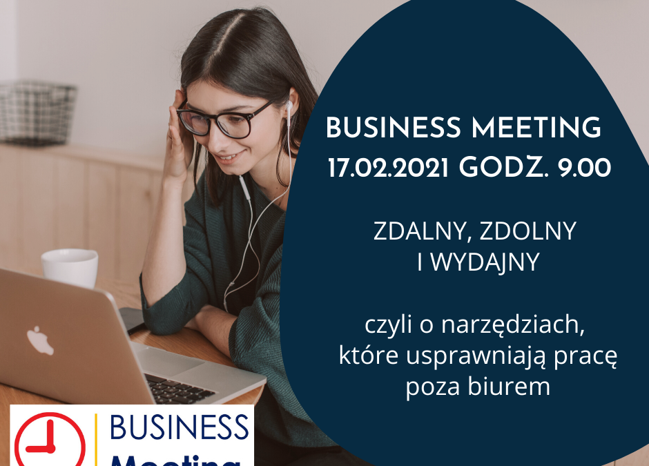 BUSINESS MEETING – ZAPRASZAMY!